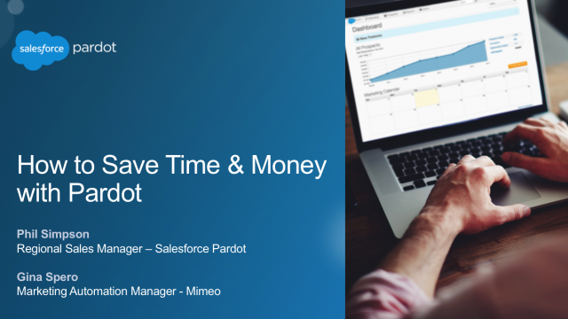 How to Save Time and Money with Pardot