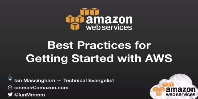 Best Practices for getting started on AWS