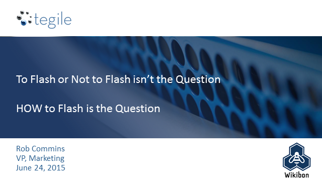 To Flash or Not to Flash isn't the Question - HOW to Flash is the Question
