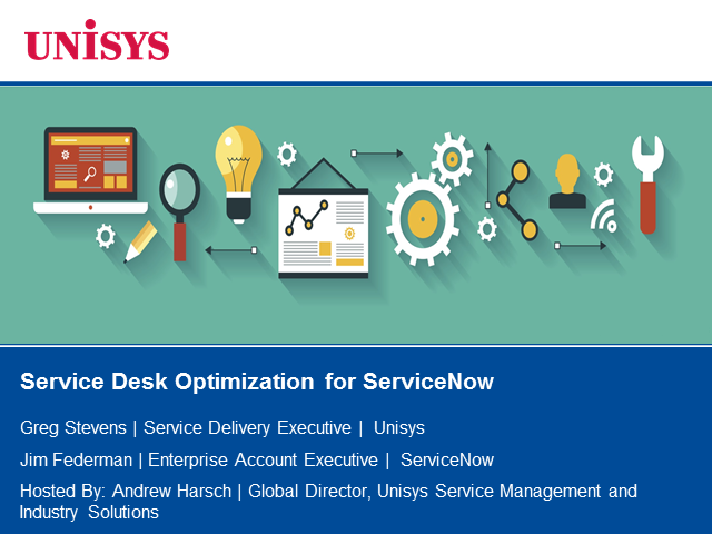 Service Desk Optimization for ServiceNow