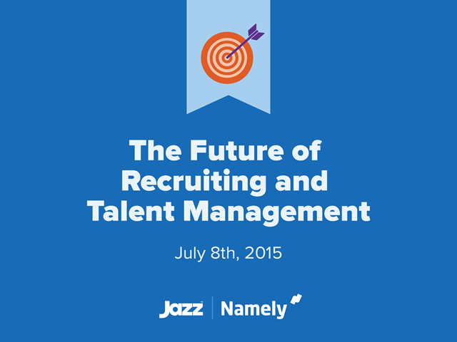 The Future of Recruiting and Talent Management