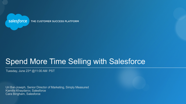 Spend More Time Selling with Salesforce