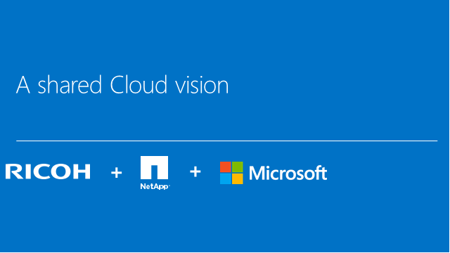 How Ricoh with NetApp supports Microsoft customers and enables Azure adoption
