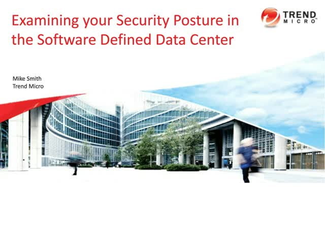 Examining Your Security Posture in the Software Defined Data Center