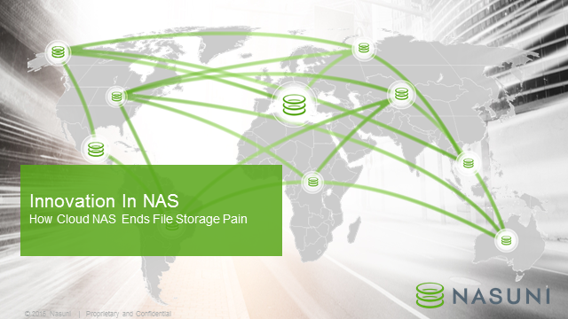 Innovation in NAS – How Cloud NAS Ends File Storage Pain
