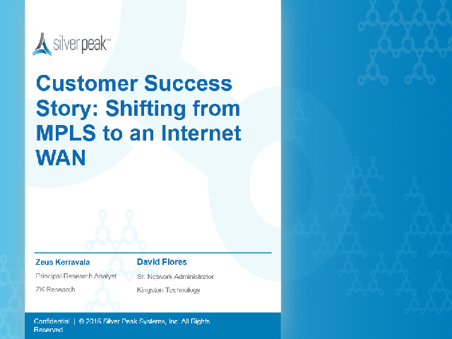 Customer Success Story: Shifting from MPLS to an Internet WAN