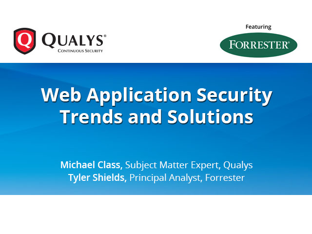 Web Application Security Trends and Solutions
