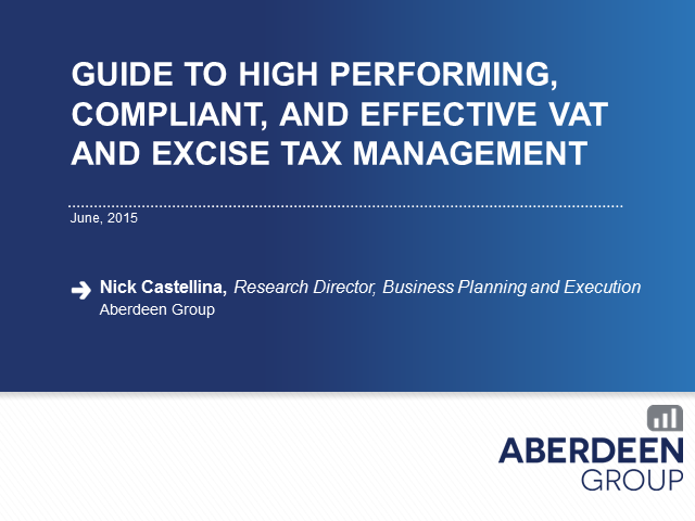 Guide to High Performing, Compliant and Effective VAT & Excise Tax Management