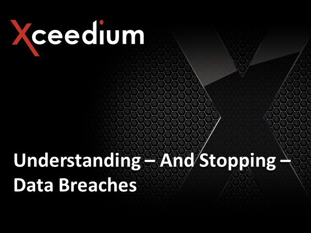 Understanding - and Stopping - Data Breaches