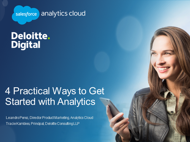 Salesforce & Deloitte: 4 Practical Ways to Get Started with Analytics