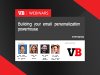 Building your email personalization powerhouse
