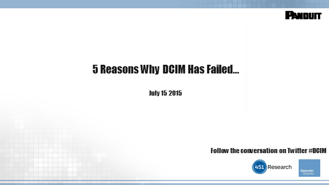 5 Reasons Why DCIM Has Failed