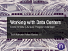 Working with Data Centers