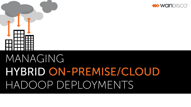 Managing hybrid on-premise/cloud Hadoop deployments