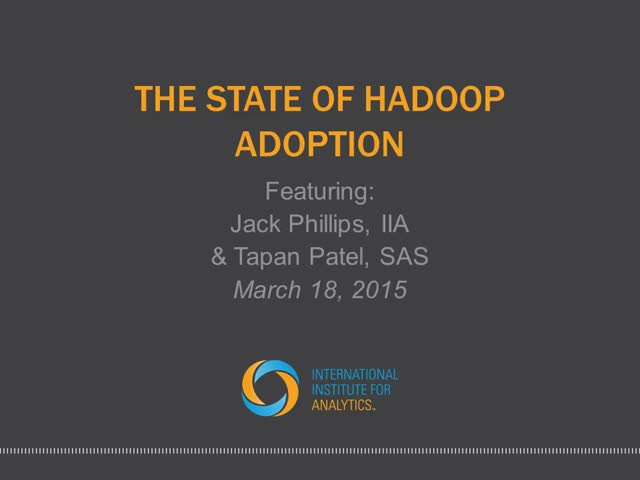 The State of Hadoop Adoption