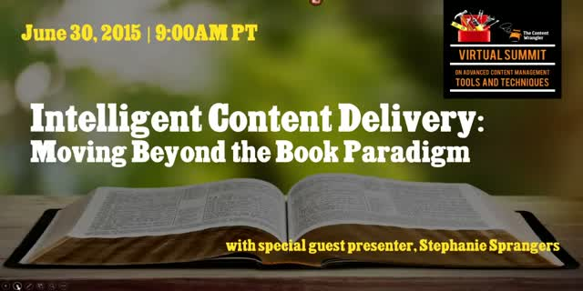 Intelligent Content Delivery — Moving Beyond the Book Paradigm