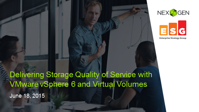 Delivering Storage Quality of Service with VMware vSphere 6 and Virtual Volumes