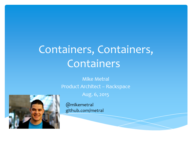 Containers in the OpenStack Ecosystem
