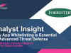 Why Application Whitelisting is Essential for Advanced Threat Defense
