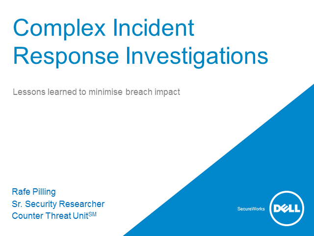 Complex Incident  Response Investigations:  How to Minimise Breach Impact
