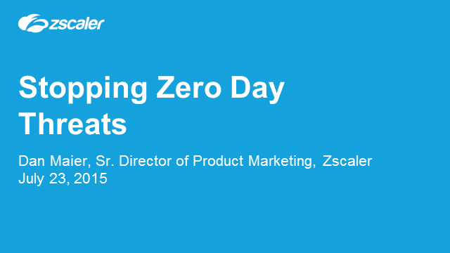 Stopping Zero-day Threats
