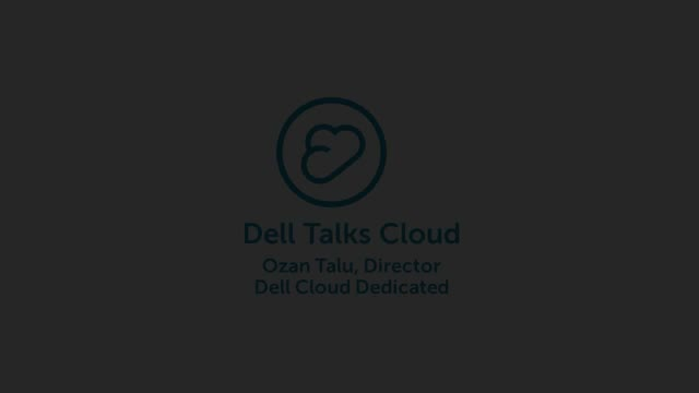 Dell Talks Cloud- Understanding Dell Cloud Dedicated