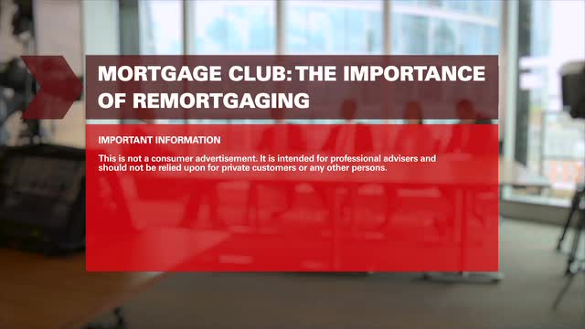Mortgage Club: The importance of remortgaging