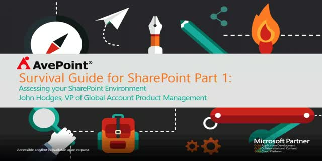 Survival Guide for SharePoint: Part 1 – Assessing Your SharePoint