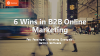 6 Ways to Win Customers in B2B Online Marketing