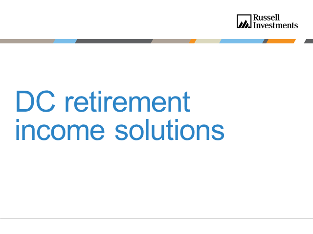 Keeping Retirees In-Plan: Tackling The DC Retirement Income Challenge