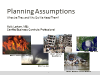 Planning Assumptions: What are they and why do we need them?