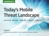 Today's Mobile Threat Landscape