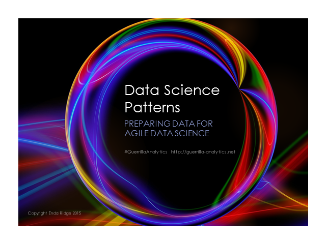 Data Science Patterns: Preparing Data for Agile Data Science