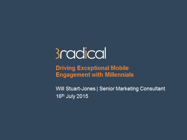 Driving Exceptional Mobile Engagement with Millennials