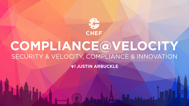 Compliance @ Velocity: Security & Velocity, Compliance & Innovation