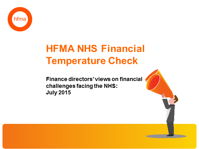 HFMA NHS Financial Temperature Check July 2015