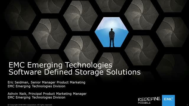 Redefining Software Defined Storage (EMC TechTalk)