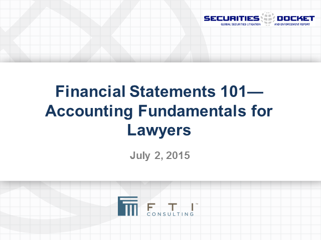 Financial Statements 101 – Accounting Fundamentals for Lawyers