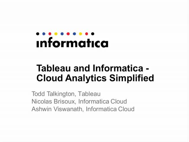 Tableau and Informatica:  Cloud Analytics Simplified