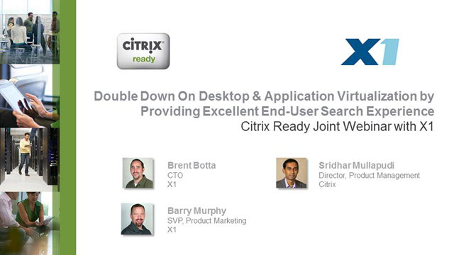 Citrix Ready Webinar: Double Down On VDI By Providing Excellent End-User Search