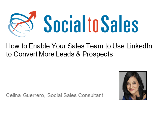 How to Enable Your Sales Team to Use LinkedIn to Convert Leads & Prospects