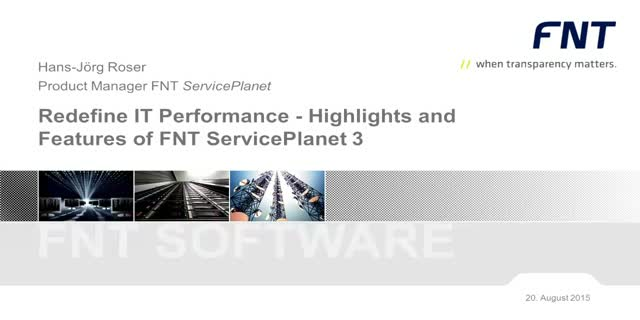 IT-Performance neu definiert - Highlights und Features von FNT ServicePlanet 3