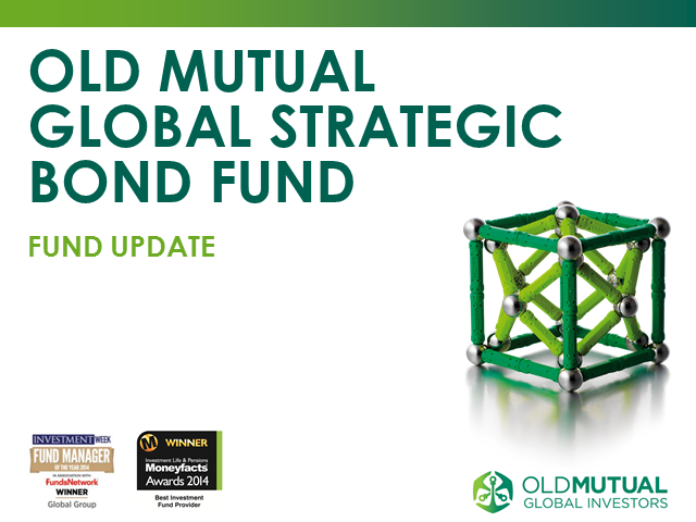 Old Mutual Global Strategic Bond Fund Monthly Update