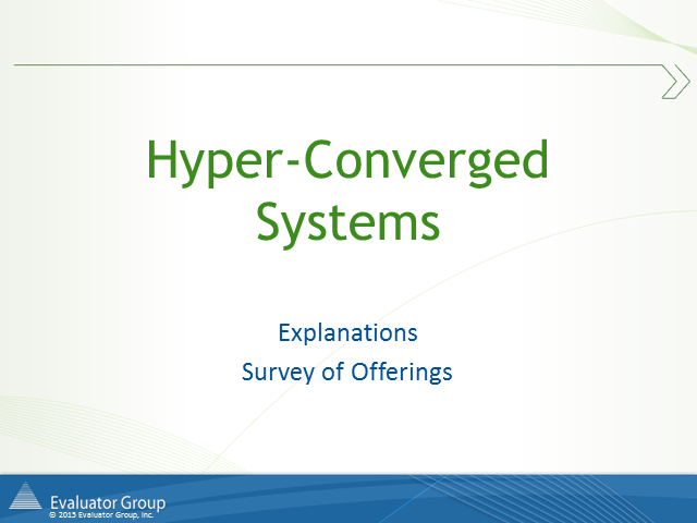 Survey of Leading Hyper-Converged Systems
