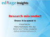 Research misconduct: Know it to avoid it