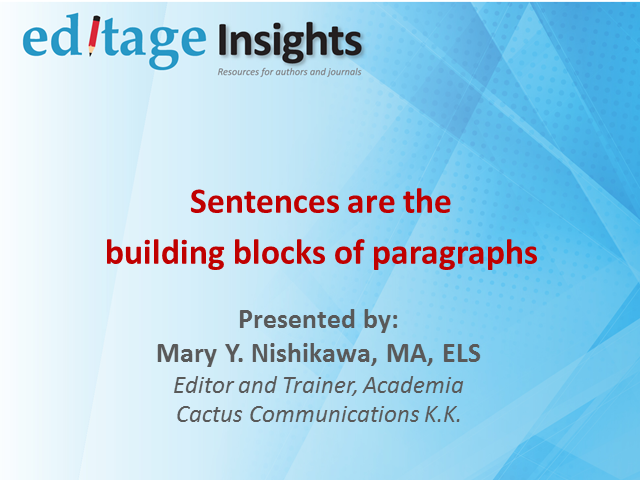 Sentences are the building blocks of paragraphs