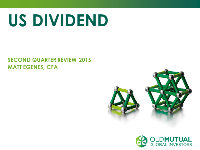Old Mutual US Dividend Fund quarterly update with Matt Egenes