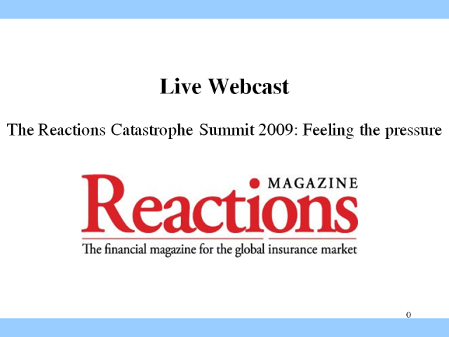 The Reactions Catastrophe Summit 2009: Feeling the pressure