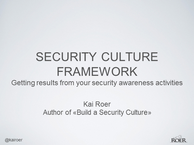 Get Results from Your Awareness Activities Using the Security Culture Framework