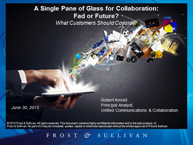 A Single Pane of Glass for Collaboration: Fad or Future?